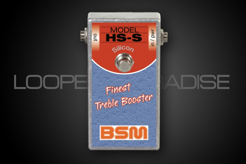 BSM HS-S Treble-Booster Silicon